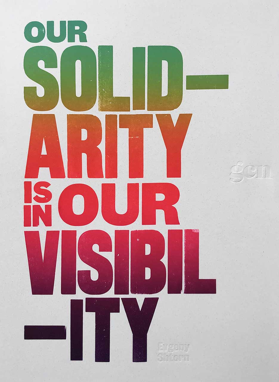 GCN Limited Edition Print: Our Solidarity Is In Our Visibility