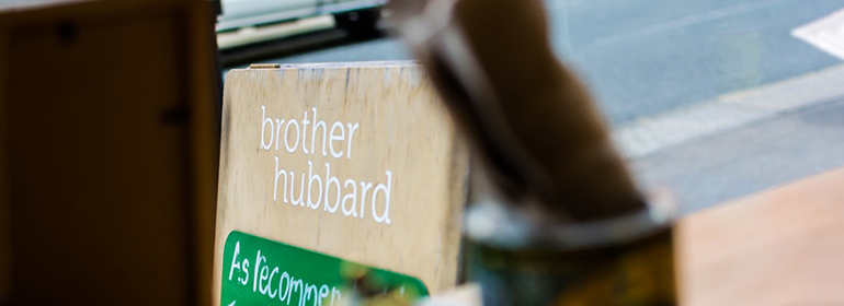 Brother Hubbard sign on the street