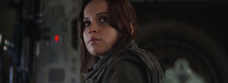 Felicity Jones as Jyn Erso in Rogue One: A Star Wars Story trailer