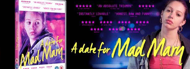 A date for mad mary dvd alongside the actress from the movie
