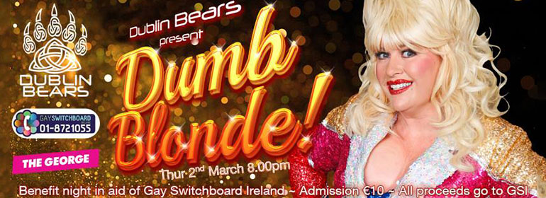 The Dolly Parton Experience's Sarah Jane on the right with the words Dublin Bears present Dumb Blonde! on the left
