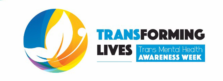 The Transforming Lives Trans Mental Health Week image with lives in a circle of colours