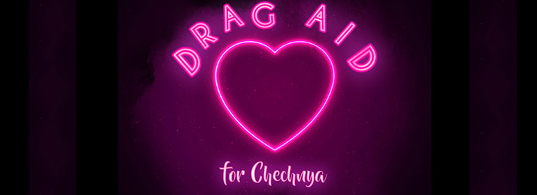 A neon love heart with the words Drag Aid For Chechnya written around it