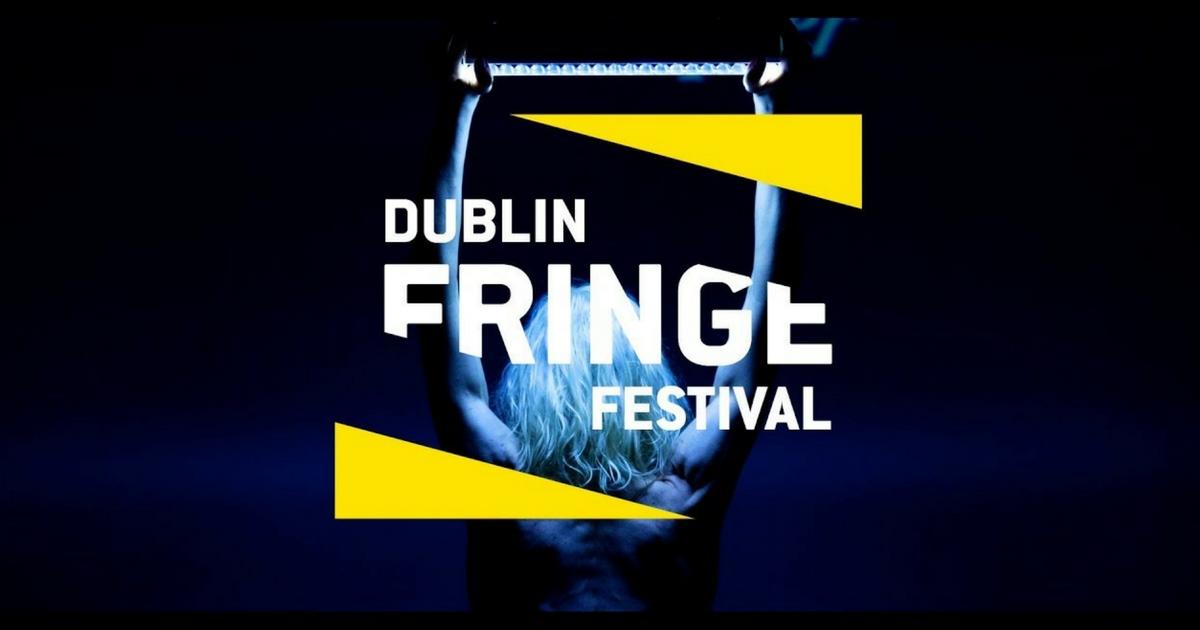 Dublin Fringe 2017