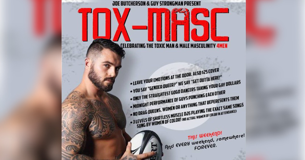 A flyer reading 'tox masc' against a blurry background