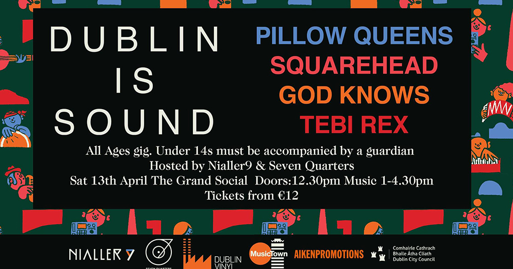 Competition: Win Tickets To 'Dublin Is Sound!' All Ages Show with Pillow Queens Squarehead This Weekend