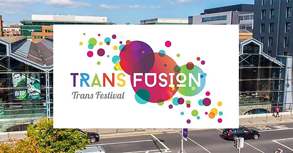 Trans-fusion trans arts festival