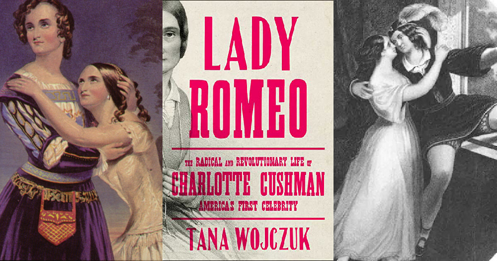 Charlotte Cushman rendered in drawings n left and right and the cover of the new book 'Lady Romeo' in the centre