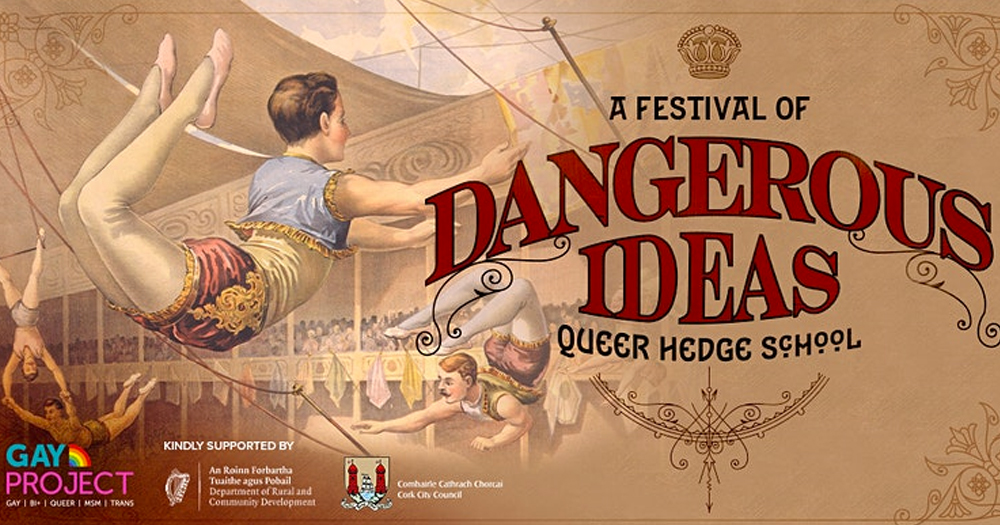 poster of Gay Project Dangerous ideas programme old fashioned illustration of a person on a trapeze